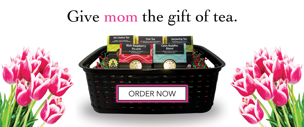 Happy Mother's Day From Buddha Teas