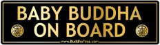 Baby Buddha On Board - Bumper Sticker